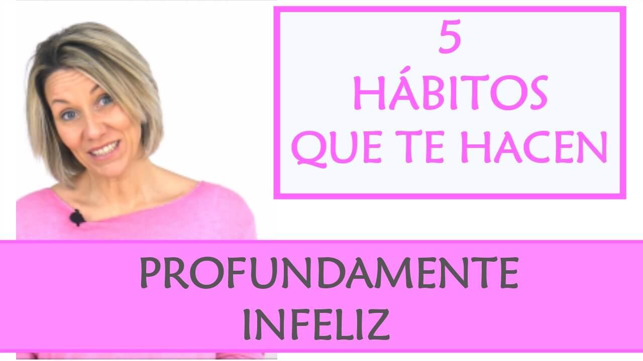 Hábitos que te hacen infeliz