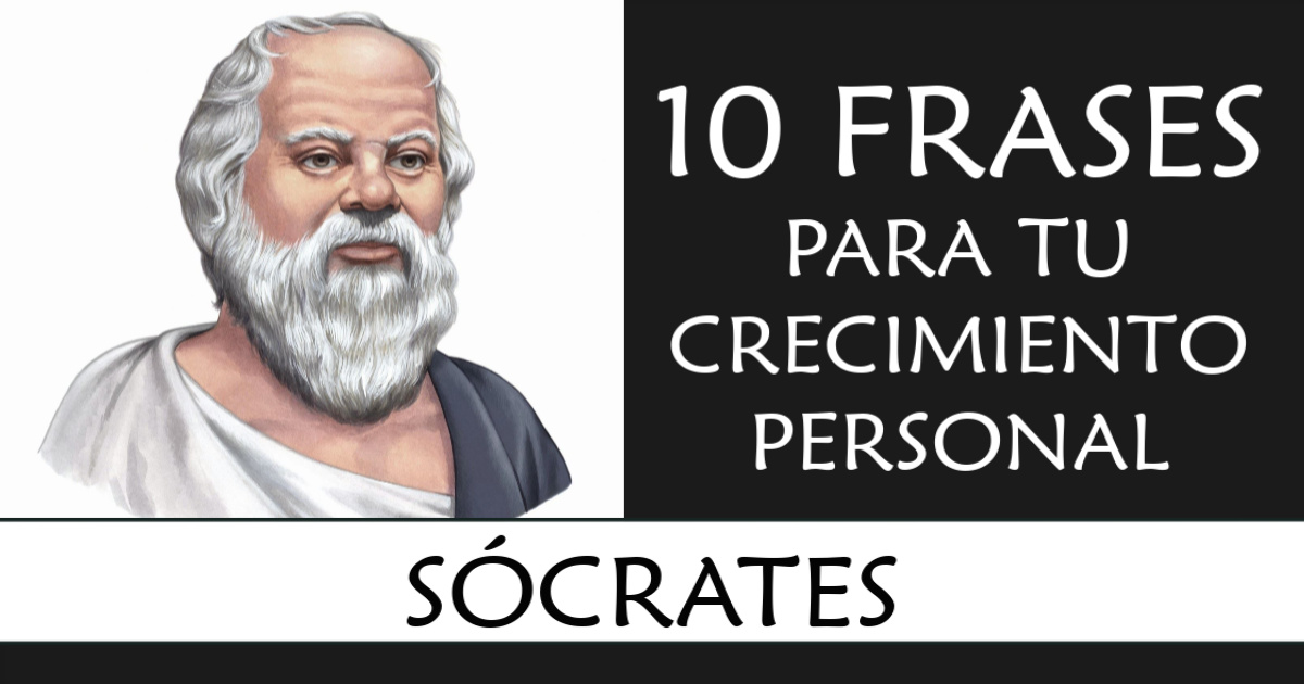 Las 10 Frases Más Inspiradoras De Sócrates